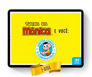 Baixe grátis: Turma da Mônica e você: juntos contra o Coronavírus