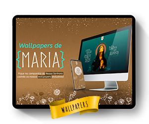 Para os devotos marianos: wallpapers de Maria exclusivos e gratuitos