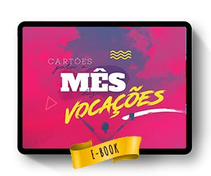 Baixe Grátis: Cartões para o Mês das Vocações - IMPRIMA-OS E APROVEITE!